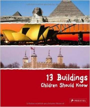 13 Buildings Children should you know